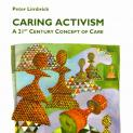 Caring Activism – operating below, beyond or outside government